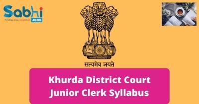 Khurda District Court Junior Clerk Syllabus