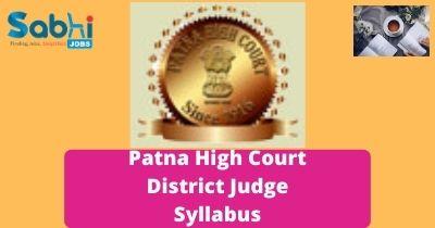 Patna High Court District Judge Syllabus