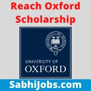 Reach Oxford Scholarship 2020-21   Last Date, Benefits, Eligibility, Applications