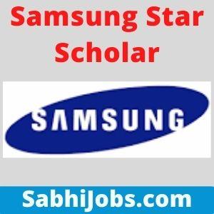 Samsung Star Scholar 2021 – Last Date, Benefits, Eligibility, Applications