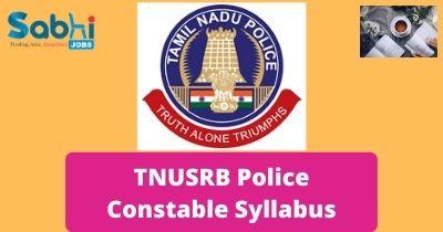 TNUSRB Police Constable Syllabus