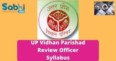 UP Vidhan Parishad Review Officer Syllabus