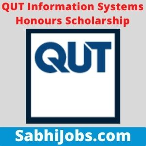 QUT Information Systems Honours Scholarship 2021 – Last Date, Eligibility, Applications