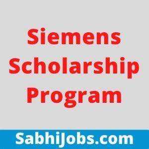 Siemens Scholarship Program 2021 – Last Date, Eligibility, Applications