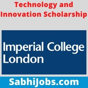 Technology and Innovation Scholarship 2021 – Last Date, Benefits, Eligibility, Applications