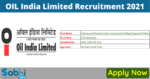 OIL India Recruitment 2021