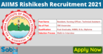 AIIMS, Rishikesh Recruitment 2021