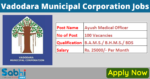 Vadodara Municipal Corporation Recruitment 2021