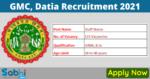 GMC, Datia Recruitment 2021