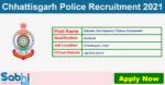 Chhattisgarh Police Recruitment 2021